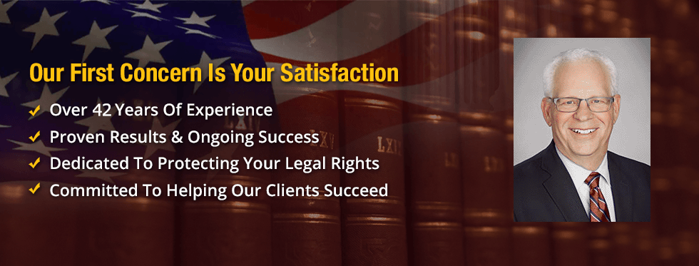 Top Banner - Our first concern is your satisfaction; Over 42 years of experience; Proven results and ongoing success; Dedicated to protecting your legal rights; Committed to helping our clients succeed.